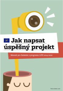 MŽP podpoří žadatele z programu LIFE. Na přípravu a spolufinancování projektů vyčlenilo 58 milionů korun.